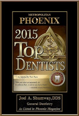 Metropolitan Phoenix, 2015 Top Dentists, as selected by their peers. - Joel A. Shumway, DDS, General Dentistry, As listed in Phoenix Magazine